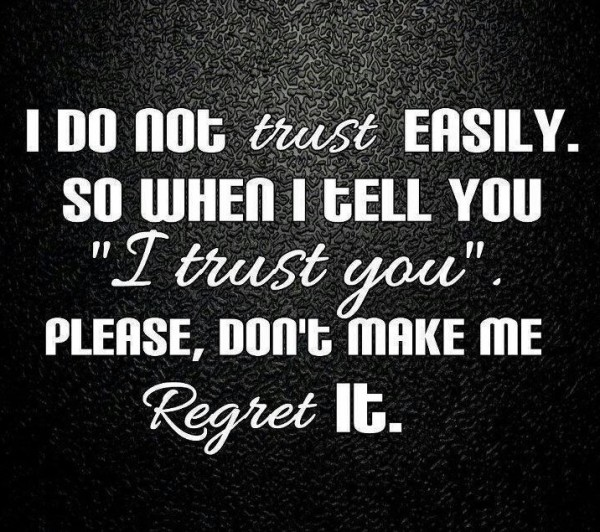 Beautiful Trust and Regret Quotes